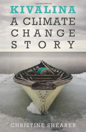 Kivalina A Climate Change Story  2011 edition cover