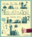 How to Be an Illustrator  2nd 2014 (Revised) edition cover