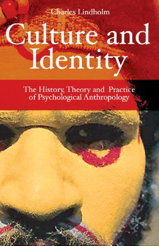 Culture and Identity The History, Theory, and Practice of Psychological Anthropology  2007 (Revised) edition cover