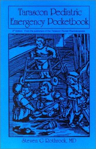 Tarascon Pediatric Emergency Pocketbook 4th 2003 (Revised) edition cover