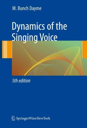 Dynamics of the Singing Voice  5th 2009 edition cover