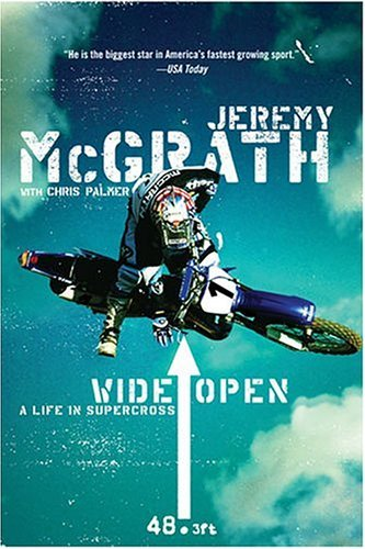 Wide Open A Life in Supercross  2004 edition cover