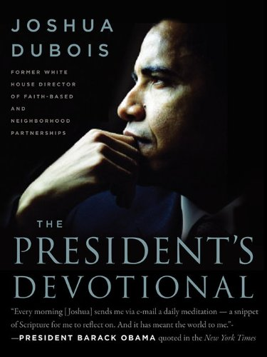 President's Devotional The Daily Readings That Inspired President Obama N/A edition cover