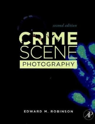 Crime Scene Photography  2nd 2010 edition cover