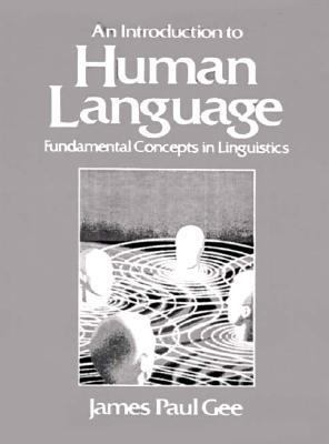 Introduction to Human Language Fundamental Concepts in Linguistics 1st 1993 edition cover
