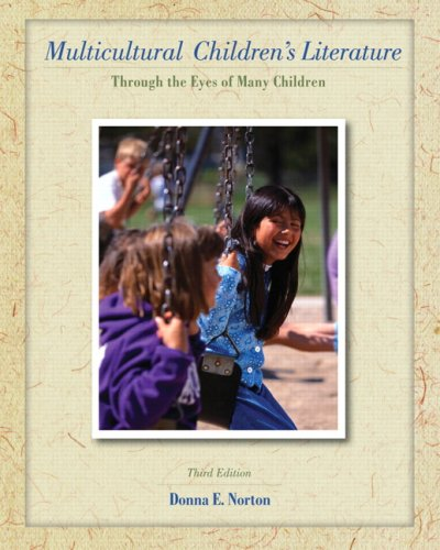 Multicultural Children's Literature Through the Eyes of Many Children 3rd 2009 edition cover