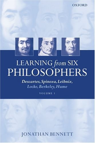 Learning from Six Philosophers Descartes, Spinoza, Leibniz, Locke, Berkeley, Hume  2003 9780199266289 Front Cover