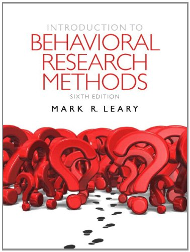 Introduction to Behavioral Research Methods  6th 2012 edition cover