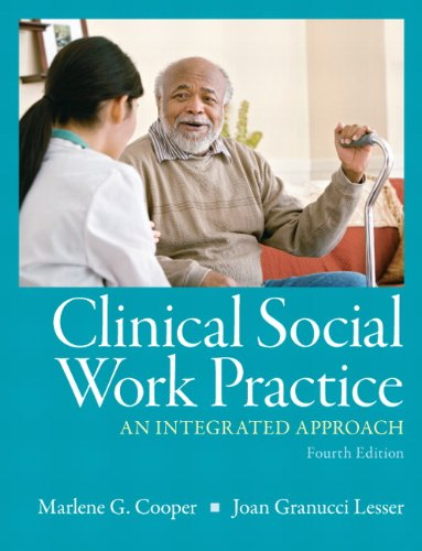 Clinical Social Work Practice An Integrated Approach 4th 2011 9780205787289 Front Cover