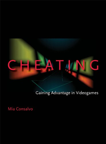Cheating Gaining Advantage in Videogames  2008 9780262513289 Front Cover