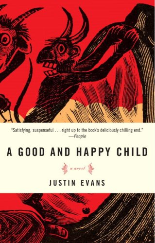 Good and Happy Child A Novel N/A edition cover
