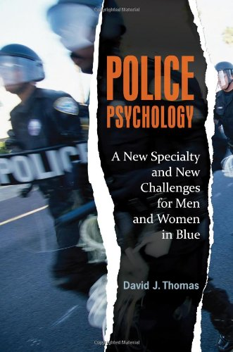 Police Psychology A New Specialty and New Challenges for Men and Women in Blue  2011 edition cover