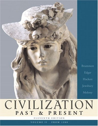 Civilization Past and Present  11th 2006 (Revised) edition cover
