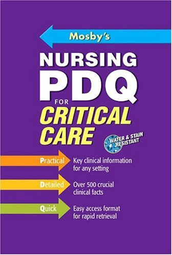 Mosby's Nursing PDQ for Critical Care   2005 edition cover