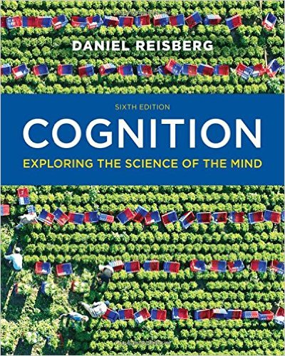 Cognition: Exploring the Science of the Mind 6th 2015 9780393293289 Front Cover