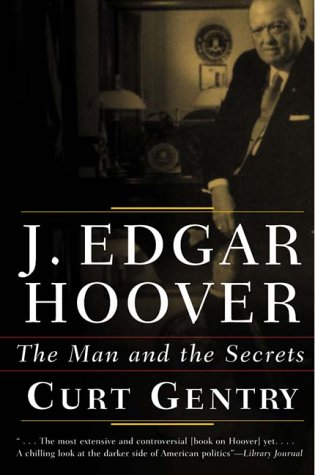 J. Edgar Hoover The Man and the Secrets  1991 edition cover