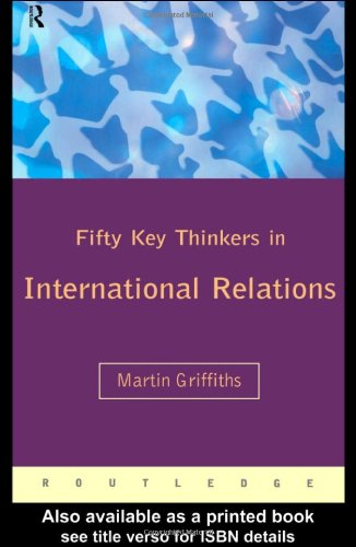 Fifty Key Thinkers in International Relations   1999 edition cover
