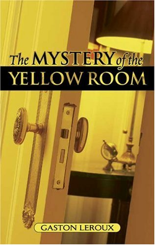Mystery of the Yellow Room   2006 edition cover