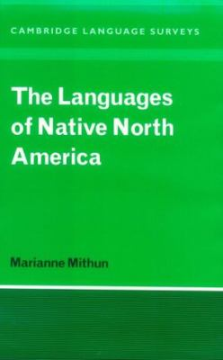 Languages of Native North America   1999 9780521232289 Front Cover