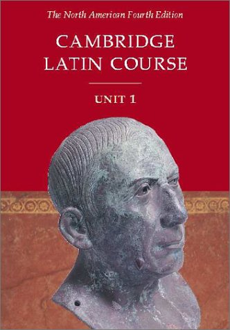 Cambridge Latin Course, Unit 1  4th 2001 (Student Manual, Study Guide, etc.) edition cover