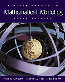 First Course in Mathematical Modeling  3rd 2003 (Revised) 9780534384289 Front Cover
