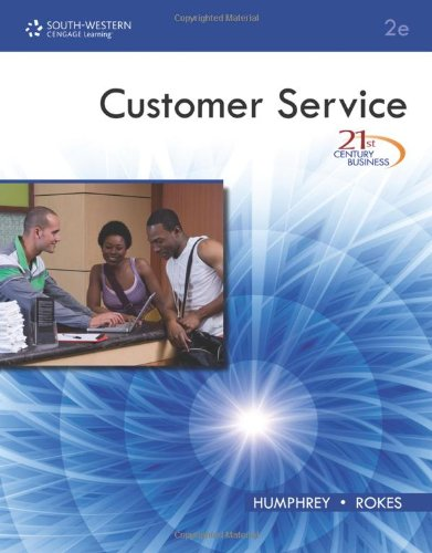 21st Century Business: Customer Service, Student Edition  2nd 2011 9780538740289 Front Cover