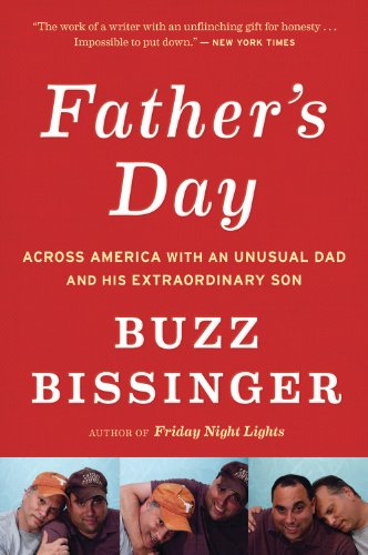 Father's Day Across America with an Unusual Dad and His Extraordinary Son  2012 9780544002289 Front Cover