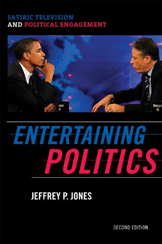Entertaining Politics Satiric Television and Political Engagement 2nd 2009 edition cover