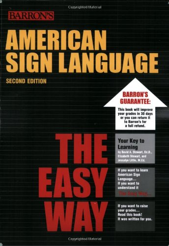 American Sign Language the Easy Way  2nd 2006 (Student Manual, Study Guide, etc.) edition cover