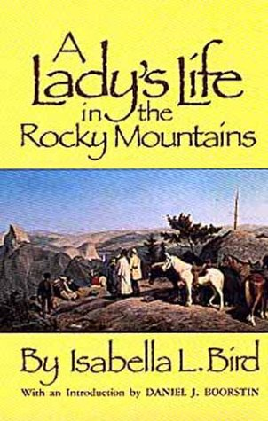 Lady's Life in the Rocky Mountains  Reprint  edition cover
