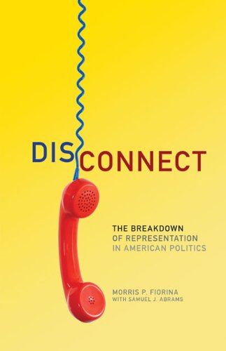 Disconnect The Breakdown of Representation in American Politics  2011 edition cover