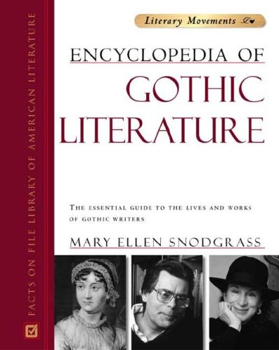 Facts on File Encyclopedia of Gothic Literature   2005 edition cover