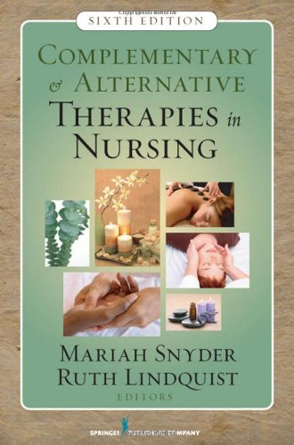 Complementary and Alternative Therapies in Nursing  6th 2009 edition cover