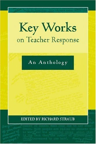 Key Works on Teacher Response An Anthology  2006 edition cover
