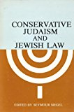 Conservative Judaism and Jewish Law  1977 9780870684289 Front Cover