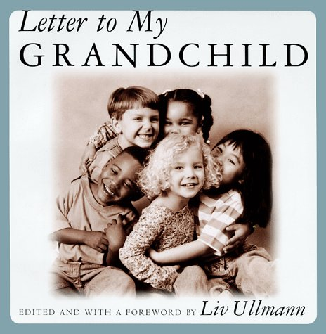 Letter to My Grandchild  2001 9780871137289 Front Cover