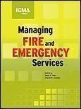 Managing Fire and Rescue Services, 3rd Ed  2002 9780873261289 Front Cover