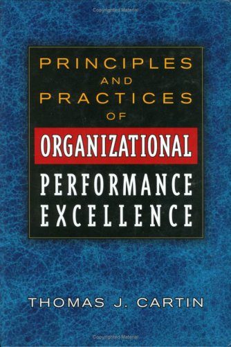 Principles and Practices of Organizational Performance Excellence  2nd 1999 edition cover