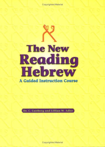 New Reading Hebrew : A Guided Instruction Course  2004 edition cover