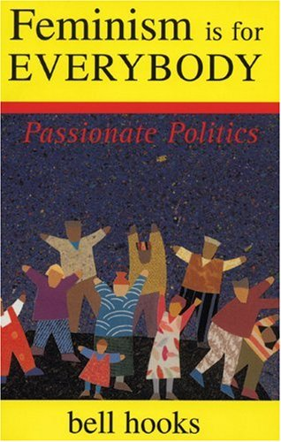 Feminism Is for Everybody Passionate Politics  2000 edition cover