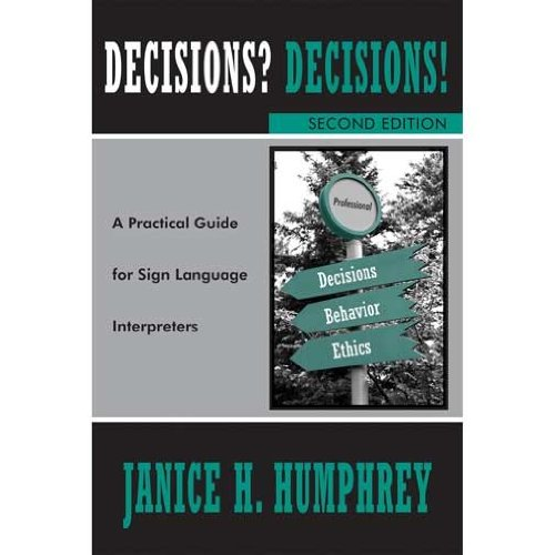 DECISIONS? DECISIONS!...SIGN L N/A 9780976713289 Front Cover