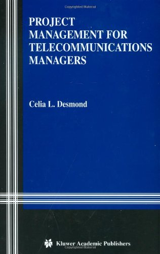 Project Management for Telecommunications Managers   2004 9781402077289 Front Cover