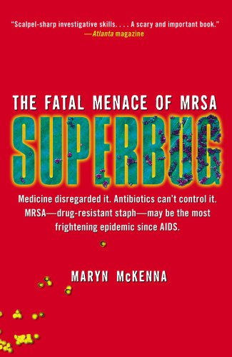 Superbug The Fatal Menace of MRSA  2010 edition cover
