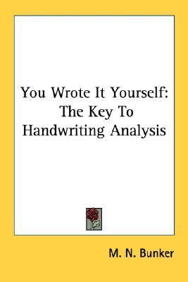 You Wrote It Yourself The Key to Handwriting Analysis  2007 edition cover
