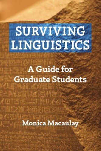 Surviving Linguistics : A Guide for Graduate Students  2006 edition cover