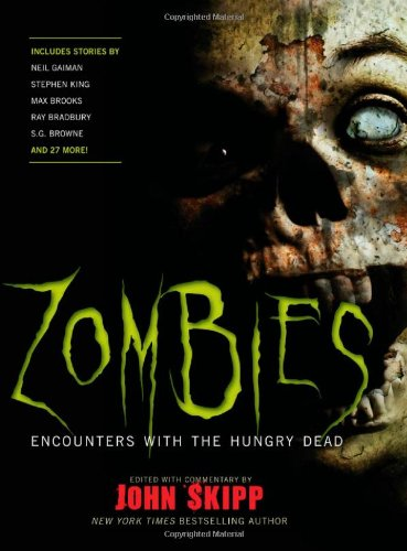 Zombies Encounters with the Hungry Dead  2009 edition cover