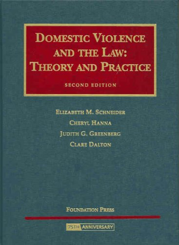 Domestic Violence and the Law Theory and Practice 2nd 2008 (Revised) 9781599410289 Front Cover