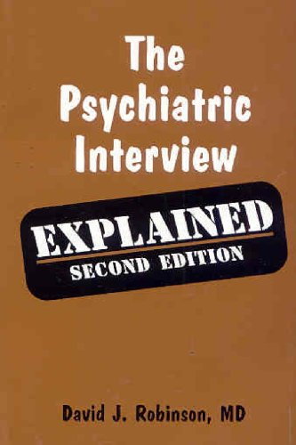 The Psychiatric Interview: Explained 2nd 2005 edition cover