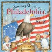 Journey Around Philadelphia from a to Z   2006 9781933212289 Front Cover