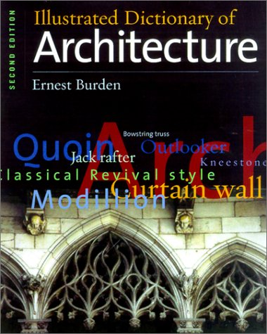 Illustrated Dictionary of Architecture  2nd 2002 (Revised) 9780071375290 Front Cover